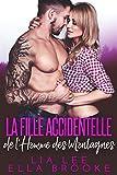 La Fille Accidentelle de l_Homme des Montagnes (French Edition)