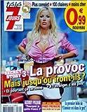 TELE 7 JOURS [No 2564] du 18/07/2009 - LA PROVOC - JUSQU'OU IRONS-ILS DANS SECRET STORY 3 - AUDREY PULVAR - POURQUOI JE QUITTE FRANCE 3 - 40 ANS APRES - PARIS PREMIERE VOUS INVITE SUR LA LUNE - LE 1ER BEBE DE L'AMOUR EST DANS LE PRE