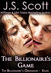 The Billionaire's Game ~ Kade (The Billionaire's Obsession, Book 4)