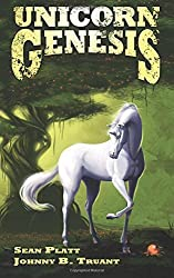 Unicorn Genesis: Volume 2 (Unicorn Western) by Sean Platt (2014-03-06)