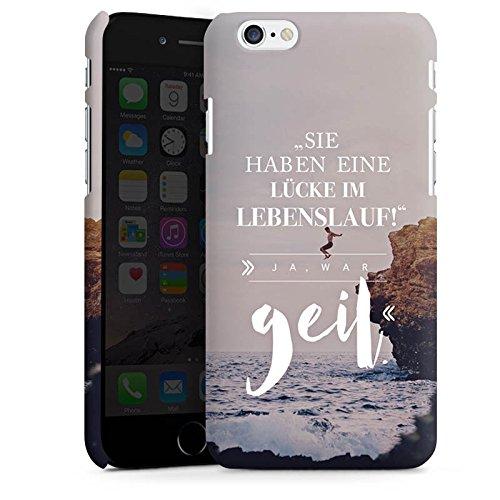 Apple iPhone 7 Hülle Case Handyhülle Lustiger Spruch Visual Statements Humor Premium Case matt