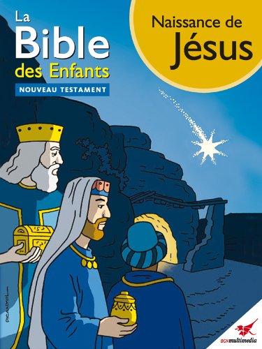 La Bible des Enfants - Bande dessinée Naissance de Jésus par Toni Matas