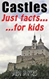 Castles : Just Facts For Kids
