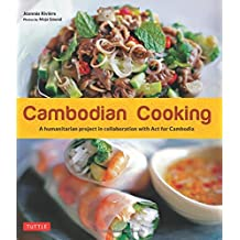 Cambodian Cooking: A Humanitarian Project in Collaboration with ACT for Cambodia