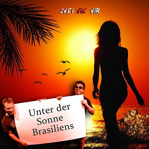 Unter der Sonne Brasiliens