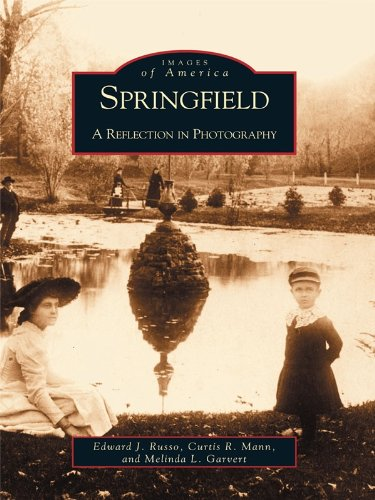 Springfield: A Reflection in Photography (Images of America) (English Edition)