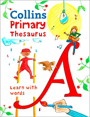 Collins Primary Thesaurus: Illustrated learning support for age 7+ (Collins Primary Dictionaries) (English Edition)