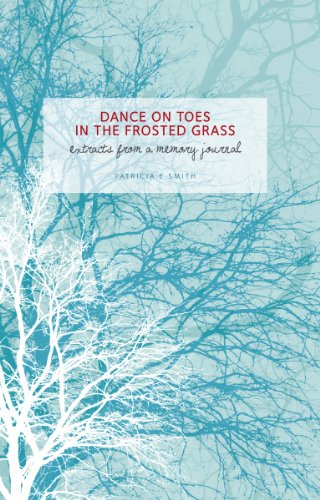Frosted Grass (Dance on Toes in the Frosted Grass (English Edition))