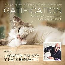 Gatification: Cómo diseñar la mejor casa para tu gato y para ti. Por el