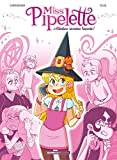 Miss pipelette - Tome 1