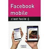 Facebook mobile c'est facile