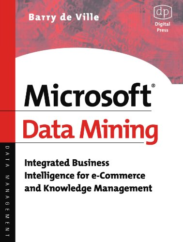 Microsoft Data Mining: Integrated Business Intelligence for e-Commerce and Knowledge Management - Intelli Set