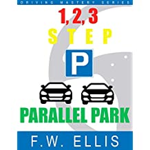 1, 2, 3, Step Parallel Park (Driving Mastery Series) (English Edition)