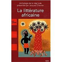 La littérature africaine : Une anthologie du monde noir