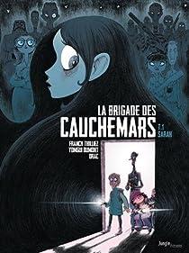 La brigade des cauchemars, tome 1 : Sarah par Thilliez