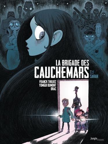La brigade des cauchemars (1) : Dossier n° 1 : Sarah