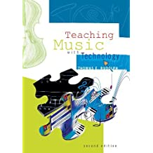 Teaching Music With Technology/G5275 by Thomas E. Rudolph (2004-12-31)