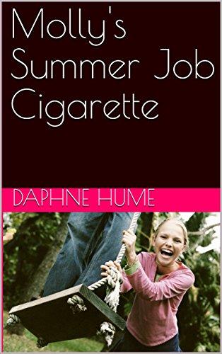 Mollys summer job cigarette ebook daphne hume amazon mollys summer job cigarette by hume daphne fandeluxe PDF