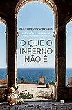 O que o Inferno não É (Em Portuguese do Brasil)