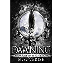 Dawning: Black Earth Trilogy - Book 1