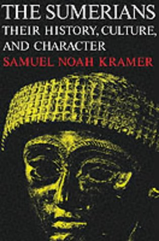 The Sumerians: Their History, Culture, and Character (Phoenix Books) par Samuel Noah Kramer