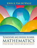 Elementary and Middle School Mathematics: Teaching Developmentally: United States Edition