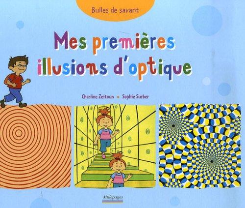 Mes premières illusions d'optique / Charline Zeitoun  