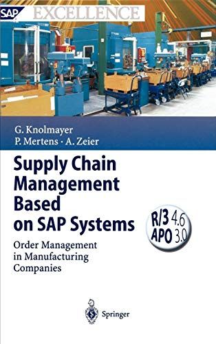 Supply Chain Management Based on SAP Systems: Order Management in Manufacturing Companies (SAP Excellence) por Gerhard F. Knolmayer