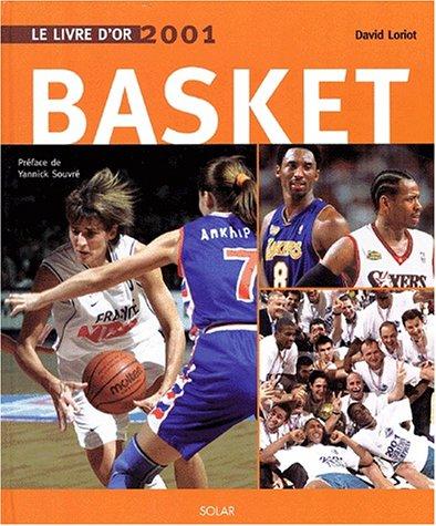 Le livre d'or du basket 2001