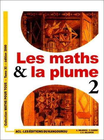 Les Maths & la plume, tome 2