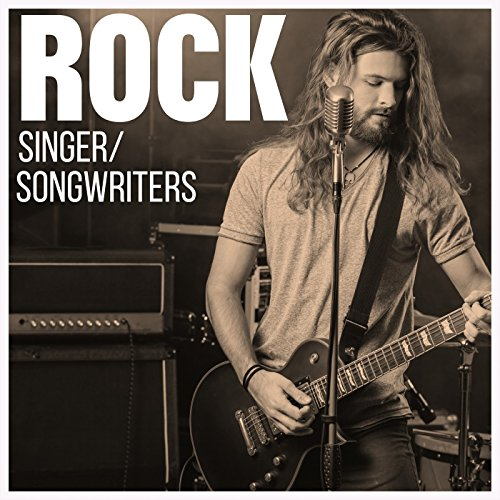 Rock Singer/Songwriters [Explicit]
