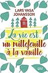 La vie est un millefeuille à la vanille par Johansson