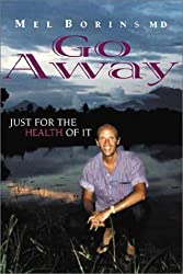 Go Away: Just for the Health of It