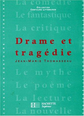 Drame et tragédie