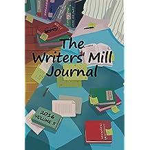 The Writers' Mill Journal (The Writers' Mill Journals Book 5)