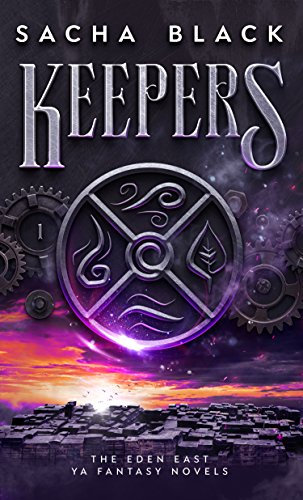 Keepers (The Eden East Novels Book 1) by [Black, Sacha]