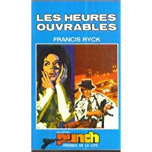Les Heures ouvrables (Collection Punch)