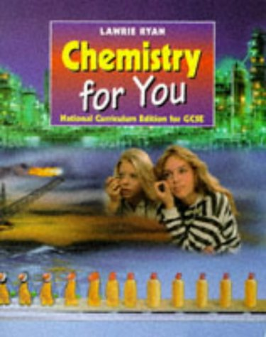 Chemistry for You: National Curriculum Edition for G.C.S.E.