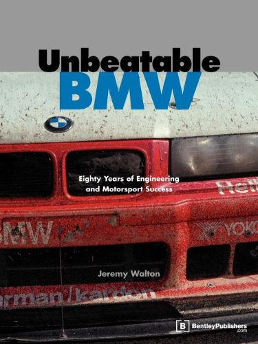 Unbeatable BMW: Eighty Years of Engineering and Motorsport Success por Jeremy Walton
