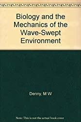 Biology and the Mechanics of the Wave Swept Environment