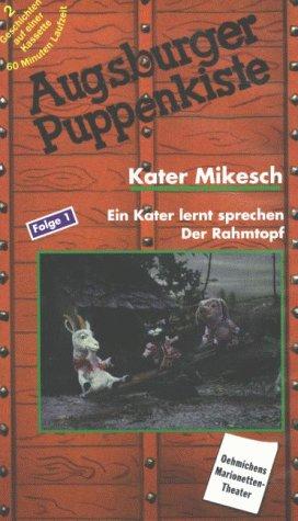 Preisvergleich Produktbild Augsburger Puppenkiste - Kater Mikesch: Ein Kater lernt sprechen / Der Rahmtopf [VHS]