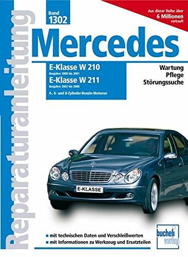 mercedes-e-klasse-w210-2000-2001-w211-2002-2006-benziner-4-6-und-8-zylinder-benzin-motoren-reparatur