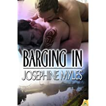 Barging In by Josephine Myles (2012-08-07)