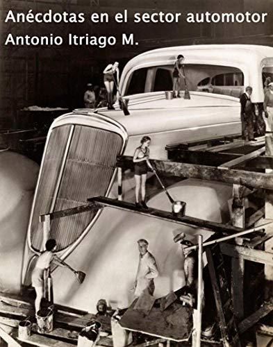 Anécdotas en el sector automotor