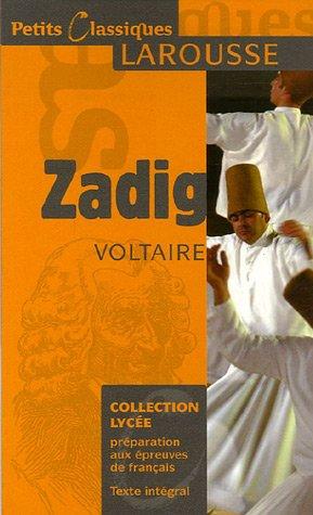 Zadig ou La destinée : Conte oriental et philosophique