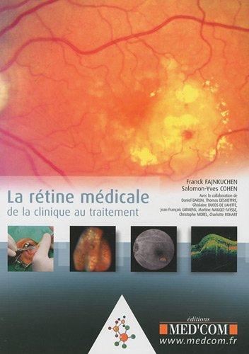 La rétine médicale : De la clinique au traitement