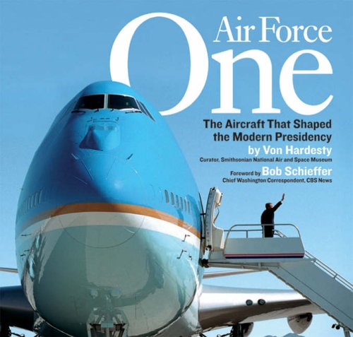 Air Force One: The Aircraft That Shaped The Modern Presidency