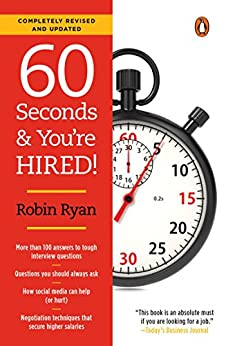 60 Seconds and You're Hired!: Revised Edition by [Ryan, Robin]