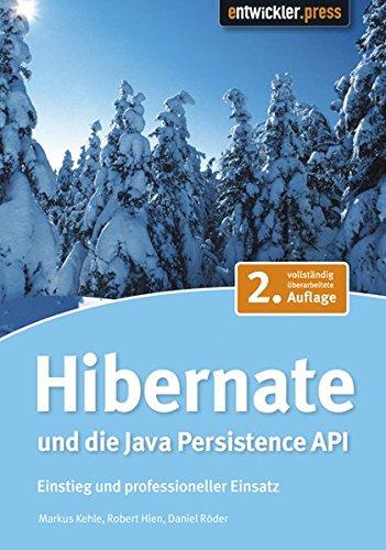 JPA mit Hibernate: Java Persistence API in der Praxis