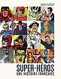 Super-Héros, une histoire française